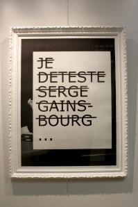 Art urbain - Rero, (France), Je déteste Serge Gainsbourg, 2012, Sérigraphie, Edition de 20 exemplaires (1)